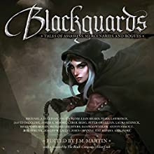 Blackguards: Tales of Assassins, Mercenaries, and Rogues Audiobook by Michael J. Sullivan, Mark Lawrence, Lian Hearn, Anthony Ryan, Paul S. Kemp, Carol Berg, Richard Lee Byers Narrated by Steven Brand, Michael Page, Scott Aiello, Lauren Fortgang, Nick Podehl
