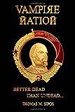 Vampire Nation, Thomas M. Sipos, 1453604294