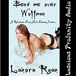 Bend Me Over Wolfman