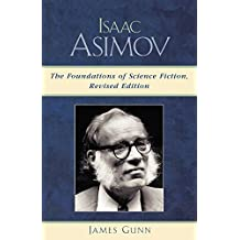 Isaac Asimov: The Foundations of Science Fiction