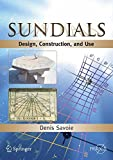 Sundials: Design, Construction, and Use (Popular Astronomy)