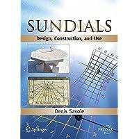 Sundials: Design, Construction, and Use (Popular Astronomy)