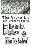 img - for The Seven L's: An Orphan's Story book / textbook / text book