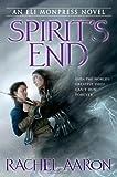 Spirit's End, Rachel Aaron and Rachel Bach, 0316198366