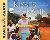 Kisses from Katie (Library Edition): A Story of Relentless Love and Redemption