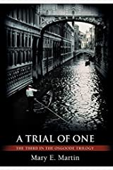 A Trial of One: The Third in the Osgoode Trilogy by Mary E. Martin (2007-09-03) Hardcover