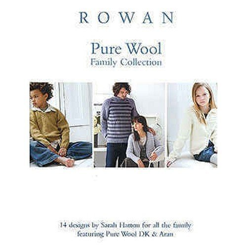 Rowan Patterns Pure Wool Family Collection