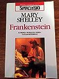 Frankenstein, ovvero Il moderno Prometeo