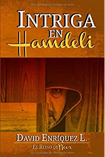 Intriga en Hamdeli (El Reino de Noor) (Volume 4) (Spanish Edition