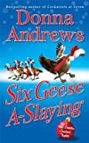 Six Geese A-Slaying, Donna Andrews, 0312536119