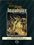 Clay and Shale Slope Instability, William C. Haneberg, Scott A. Anderson, 0813741106
