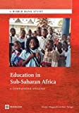 Education in Sub-Saharan Africa, Kirsten Majgaard and Alain Mingat, 0821388894
