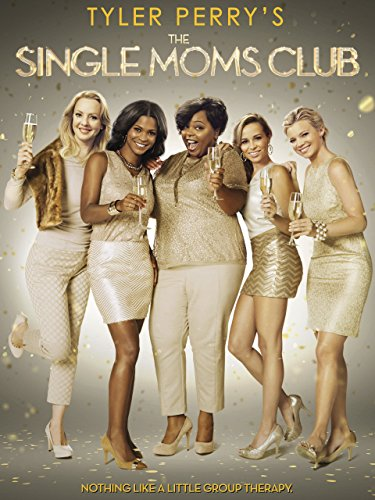 Tyler Perry's Single Moms Club (Tyler Perry Films)