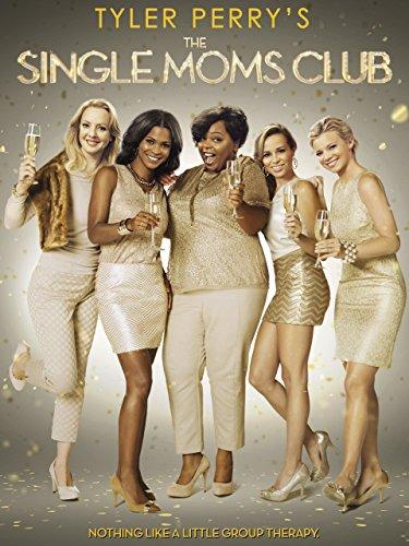 Tyler Perry's Single Moms Club (Tyler Perrys Single Moms Club)