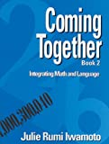 img - for Coming Together Book 2: Integrating Math and Language book / textbook / text book