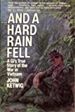 And a Hard Rain Fell, John Ketwig, 0671680544
