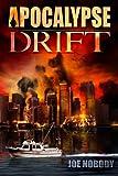 Apocalypse Drift, Joe Nobody, 1482392550