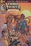 Tomb Raider Journeys #1 (Tomb Raider Journeys #1, Vol 1)