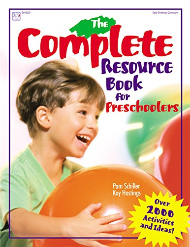 The Complete Resource Book for Preschoolers: An Early Childhood Curriculum With Over 2000 Activities and Ideas (Complete Resource Series) from GRYPHON HOUSE