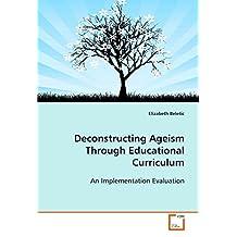 Deconstructing Ageism Through Educational Curriculum: An Implementation Evaluation
