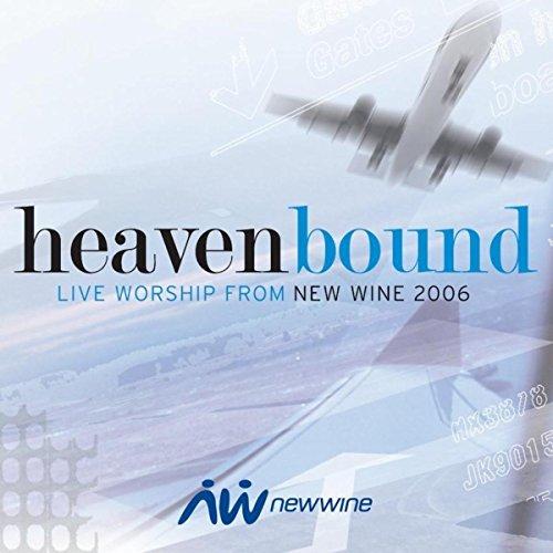 Heavenbound: Live Worship from New Wine (New Wine Worship)