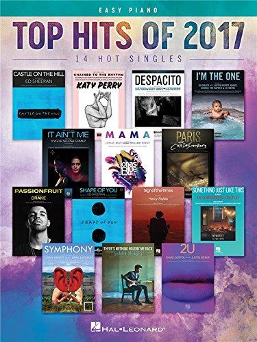 Top Hits Of 2017 - Easy Piano (European Edition). Partituras para ...