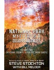 National Park Mysteries & Disappearances: California (Yosemite, Joshua Tree, Mount Shasta)