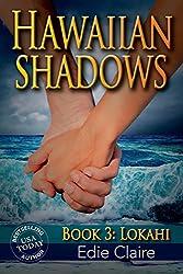 Lokahi (Hawaiian Shadows Book 3)