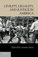 Civility, Legality, and Justice in America Paperback