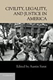 img - for Civility, Legality, and Justice in America book / textbook / text book