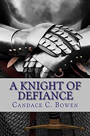 book cover of A Knight of Defiance