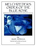 Melchizedek's Order of the Blue Rose, Suzie Addicks, 1456718460