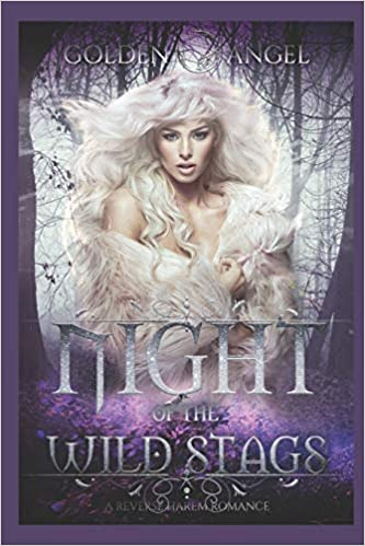Amazon Fr Night Of The Wild Stags A Reverse Harem Romance