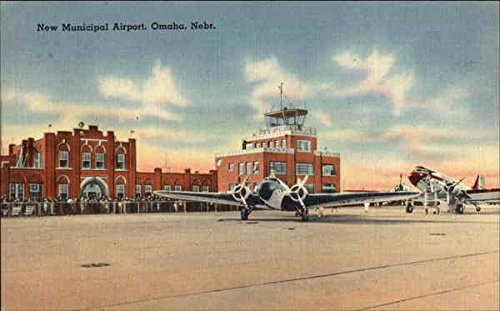 (New Municipal Airport Omaha, Nebraska Original Vintage Postcard)