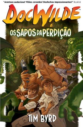 Read Online Doc Wilde e os Sapos da Perdição (Portuguese Edition) ebook