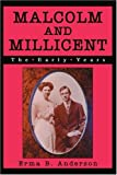 Malcolm and Millicent, Erma Anderson, 0595295819