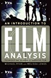 An Introduction to Film Analysis 9780826430021