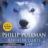 Northern Lights: BBC Radio 4 Full-cast Dramatisation (Radio Collection)