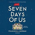 Seven Days of Us: A Novel | Francesca Hornak