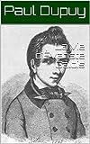 La vie d'Évariste Galois (French Edition)
