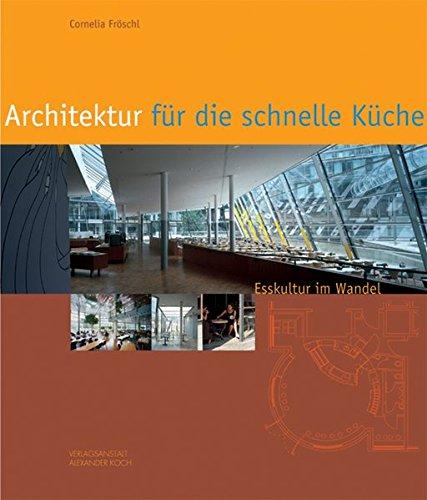 architektur-fr-die-schnelle-kche-esskultur-im-wandel