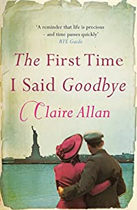 The First Time I Said Goodbye by Claire Allan ebook deal