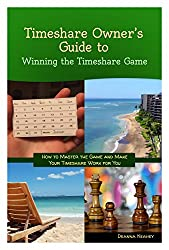 Timeshare Owner's Guide to Winning the Timeshare Game