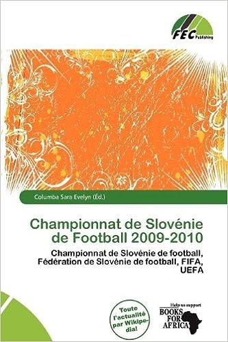 Téléchargements gratuits pour les livres électroniques au format pdf Championnat de Slov Nie de Football 2009-2010 PDF ePub 613804584X