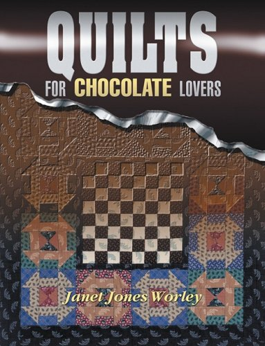 Quilts For Chocolate Lovers ()