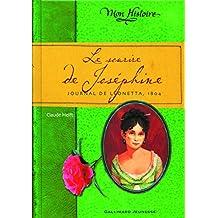 SOURIRE DE JOSÉPHINE (LE) : JOURNAL DE LÉONETTE 1804