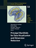 Principal Manifolds for Data Visualization and Dimension Reduction Front Cover