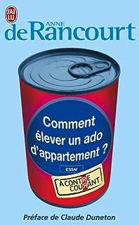 Comment élever un ado d'appartement : essai
