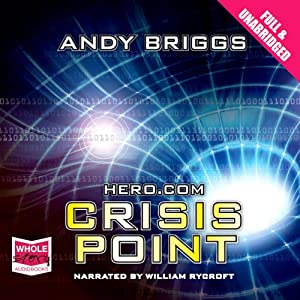 Hero.com: Crisis Point Audiobook