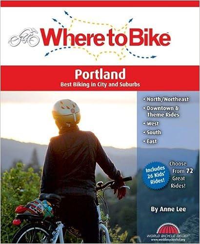 Descargar Ebooks Torrent Where To Bike Portland: Best Biking In City And Suburbs Ebook PDF
